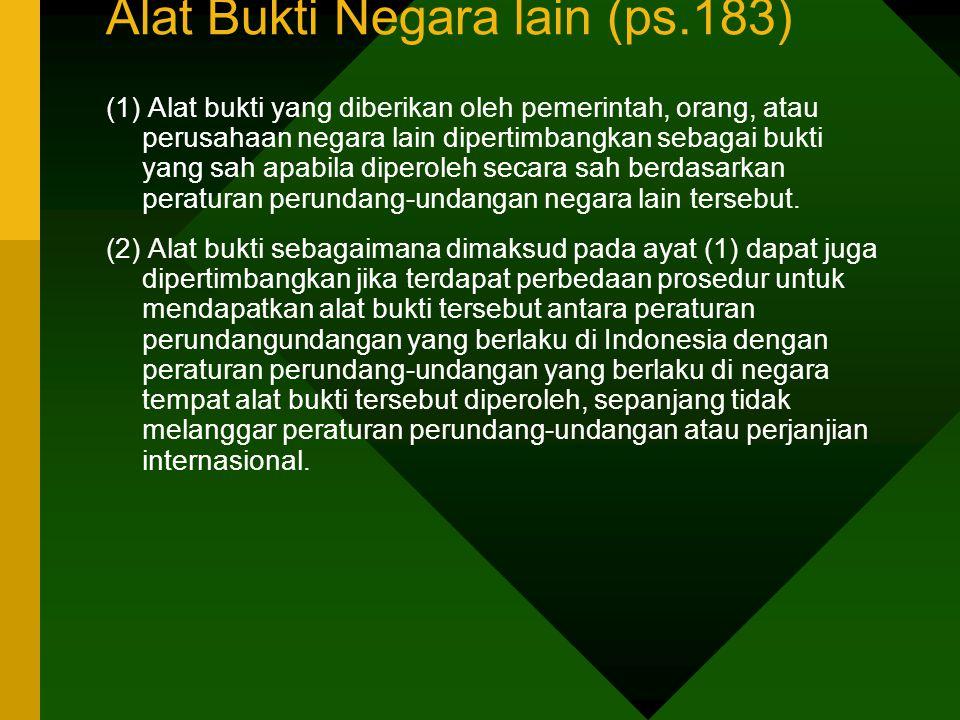 Alat Bukti Negara lain (ps.183)