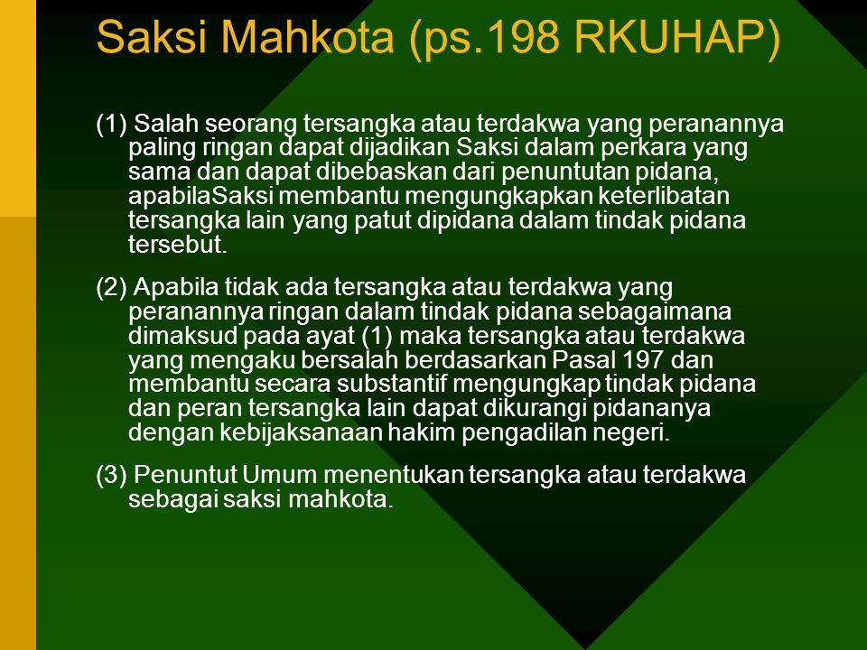 Saksi Mahkota (ps.198 RKUHAP)