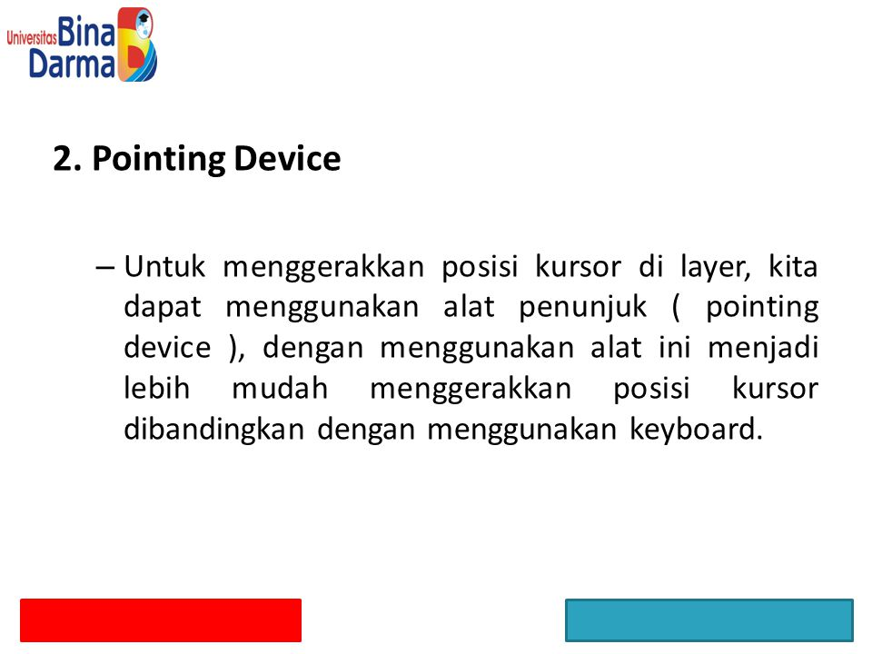 2. Pointing Device