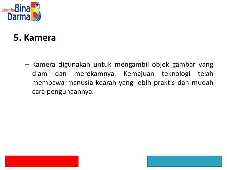 5. Kamera
