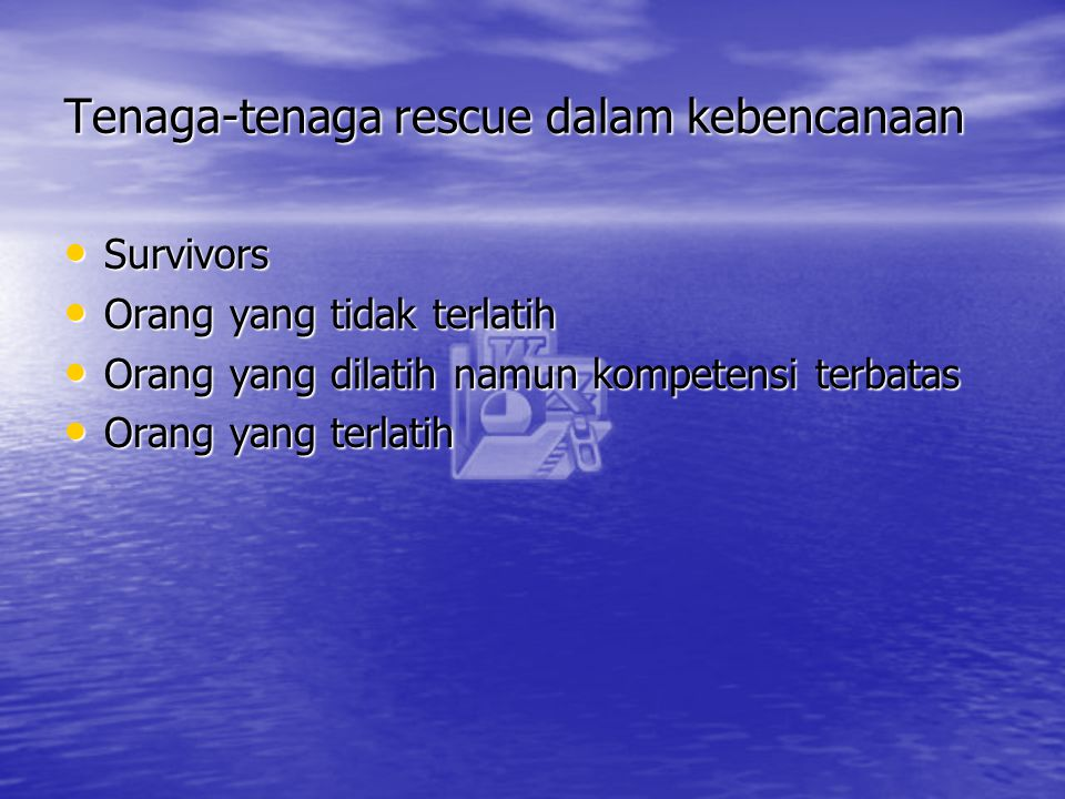 Tenaga-tenaga rescue dalam kebencanaan