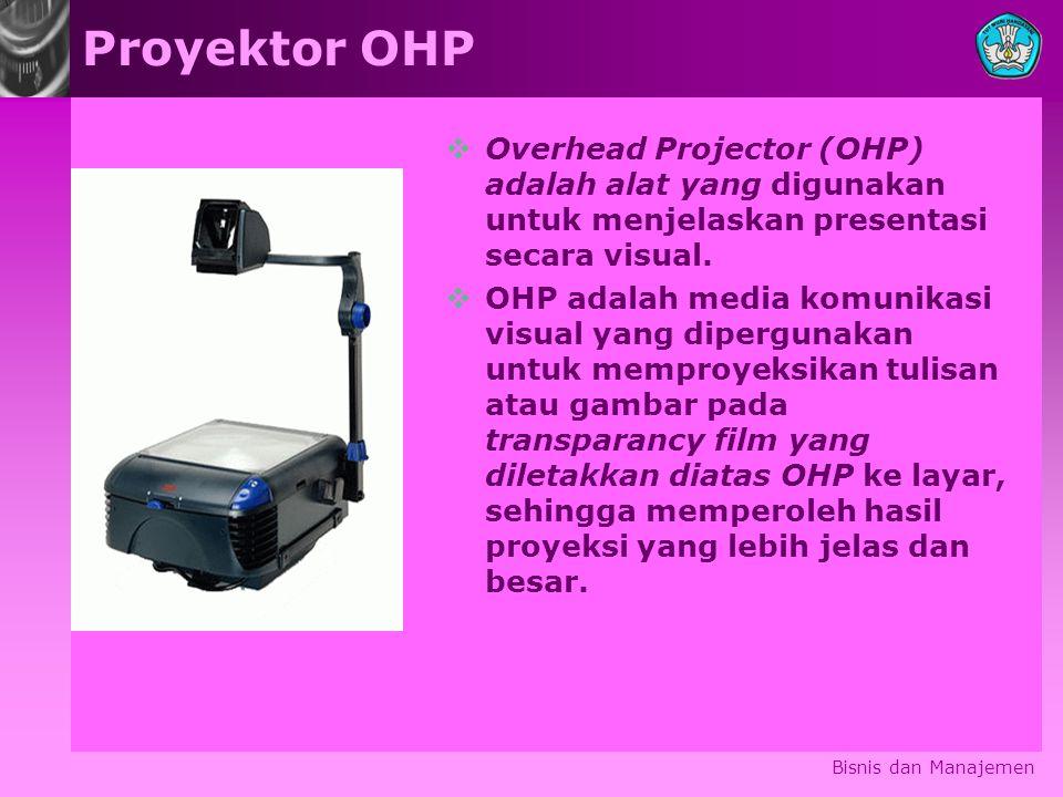 Proyektor OHP Overhead Projector (OHP) adalah alat yang digunakan untuk menjelaskan presentasi secara visual.