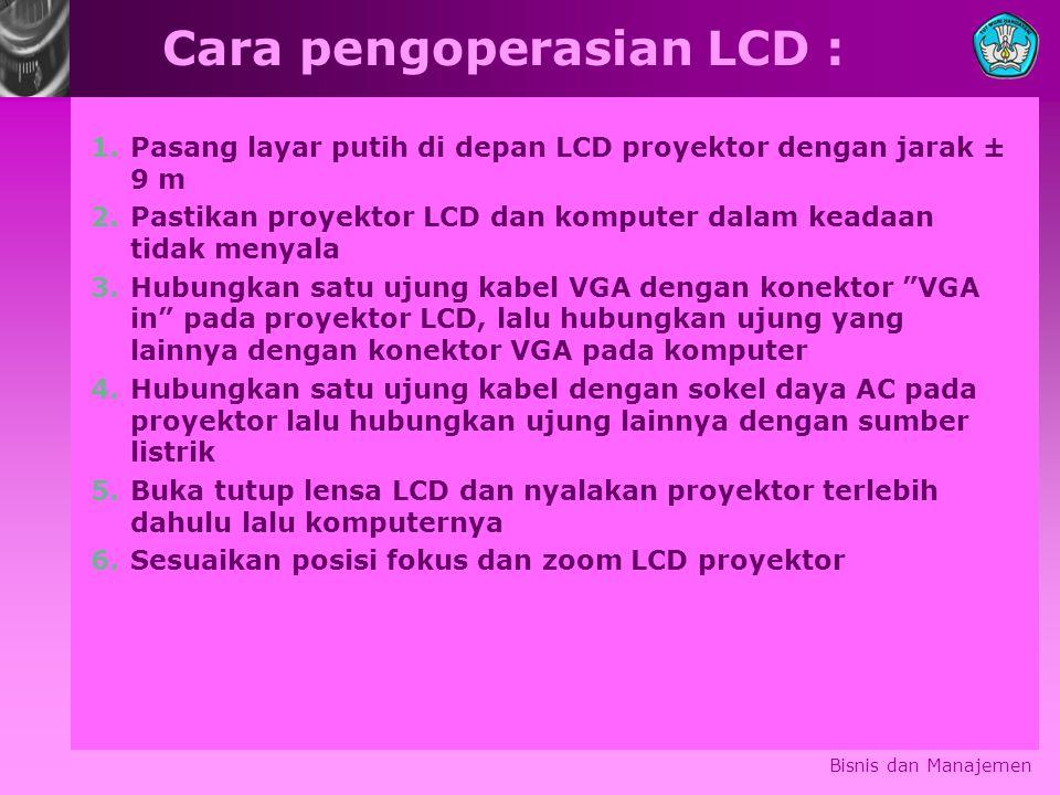 Cara pengoperasian LCD :