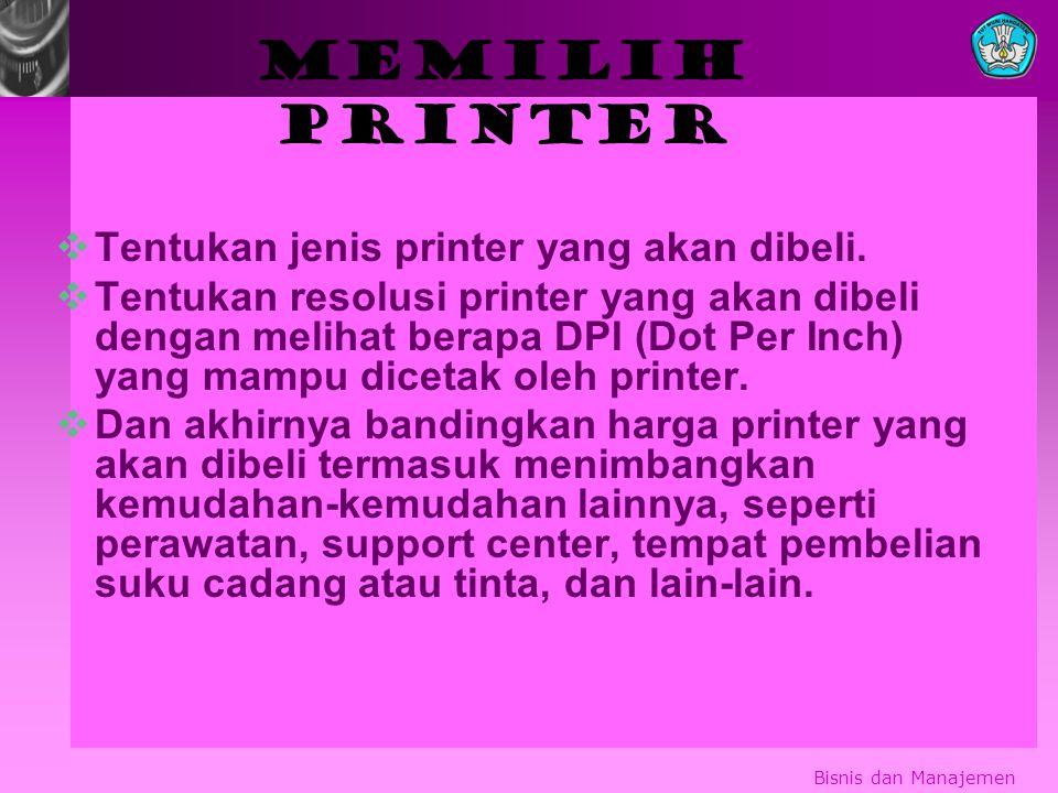 Memilih printer Tentukan jenis printer yang akan dibeli.