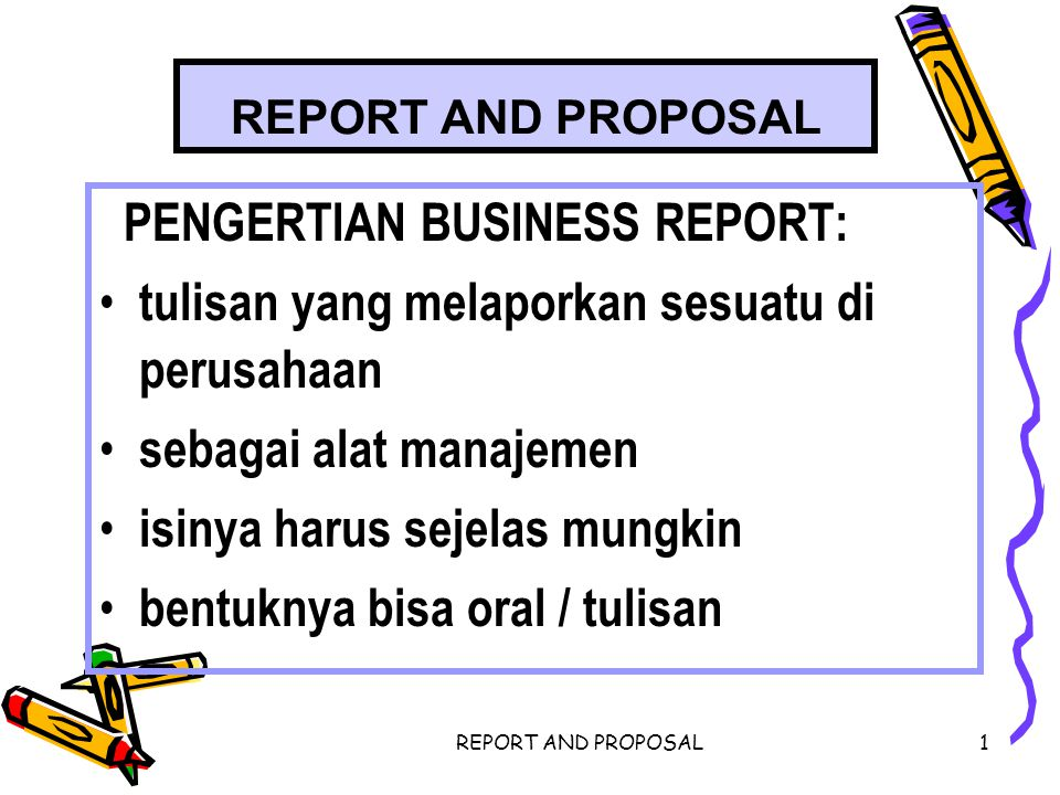 PENGERTIAN BUSINESS REPORT: