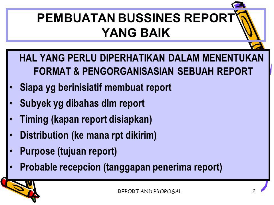 PEMBUATAN BUSSINES REPORT YANG BAIK