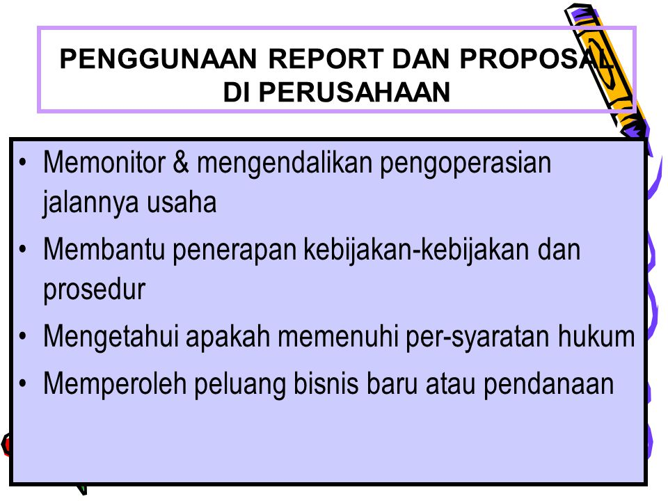 PENGGUNAAN REPORT DAN PROPOSAL DI PERUSAHAAN