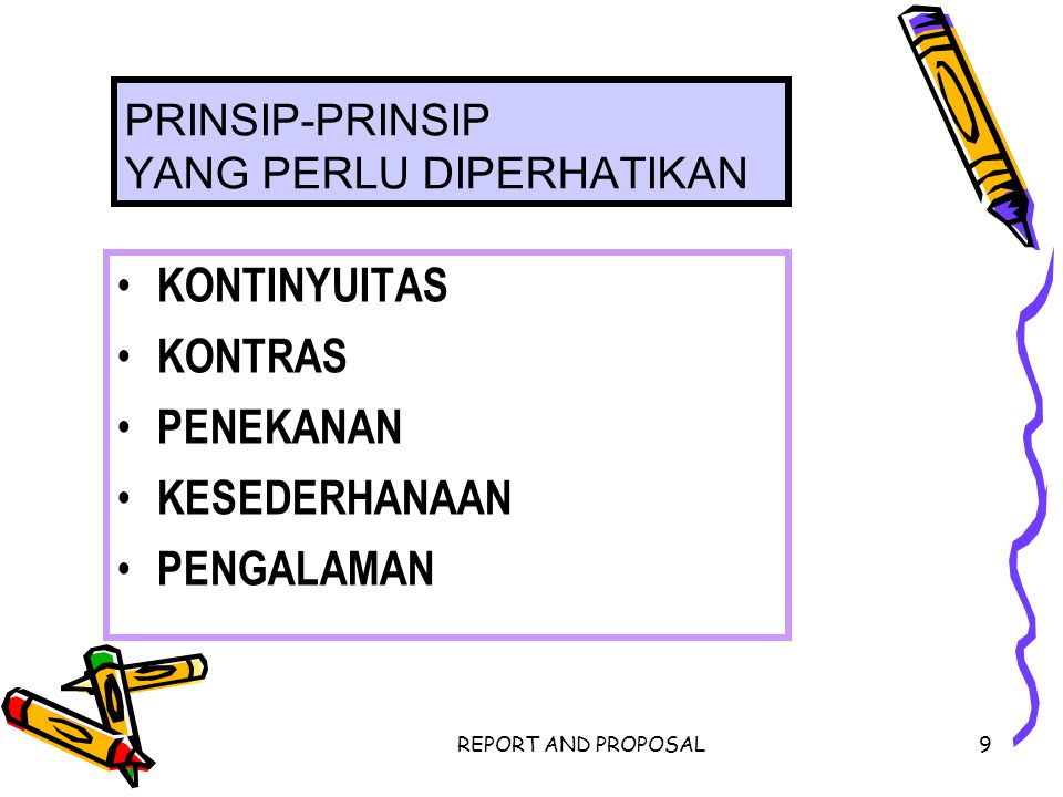 PRINSIP-PRINSIP YANG PERLU DIPERHATIKAN
