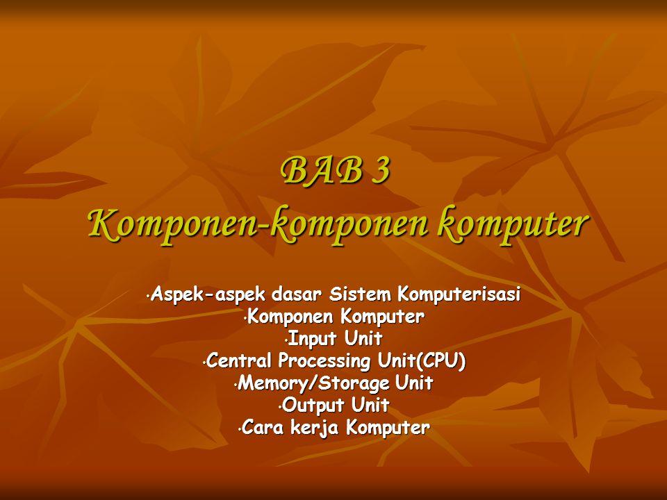 BAB 3 Komponen-komponen komputer
