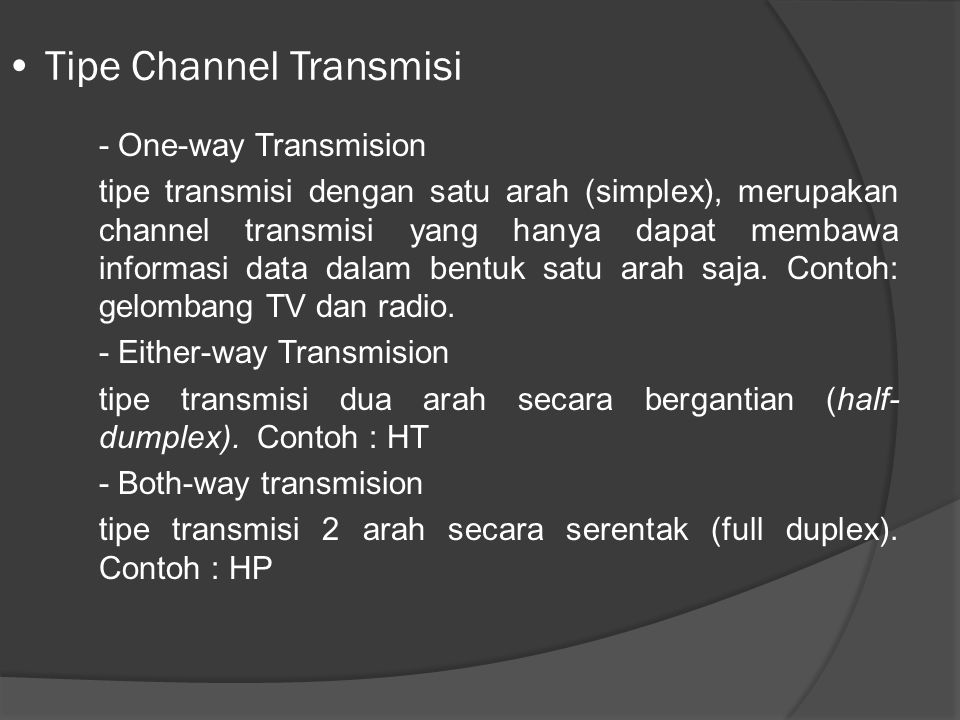 Tipe Channel Transmisi