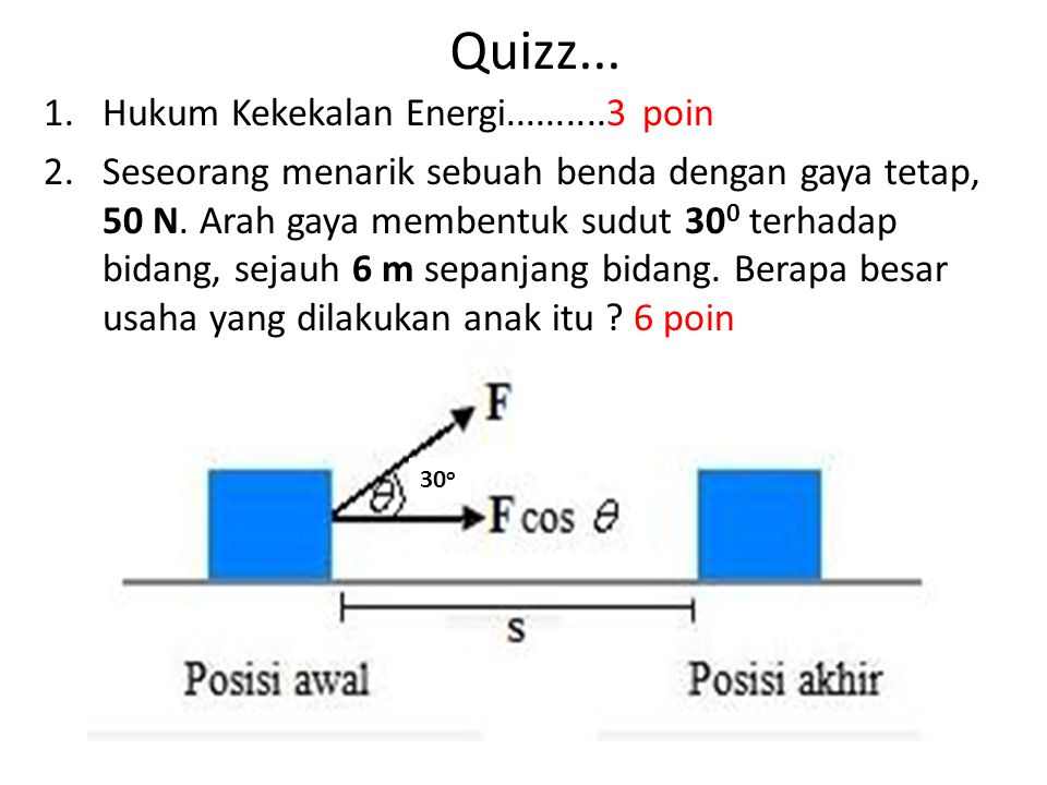 Quizz... Hukum Kekekalan Energi..........3 poin