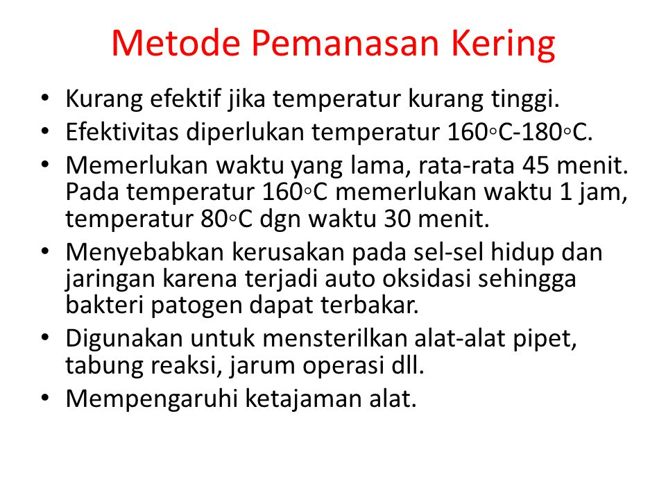 Metode Pemanasan Kering