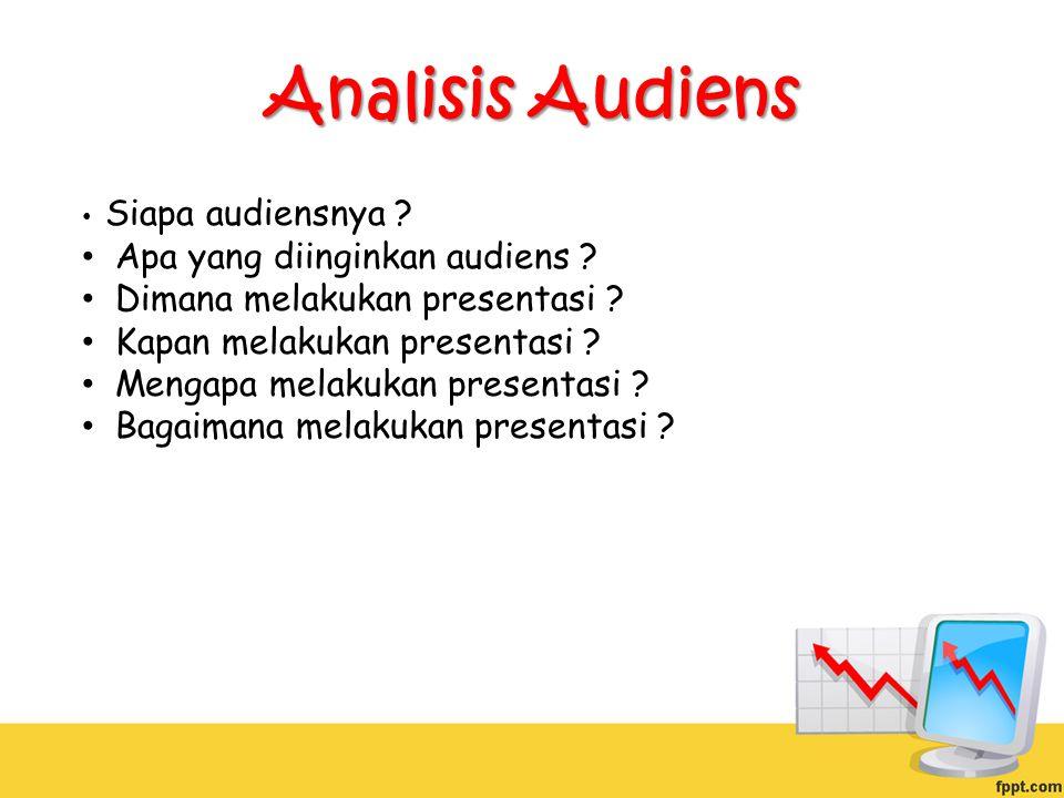 Analisis Audiens Apa yang diinginkan audiens