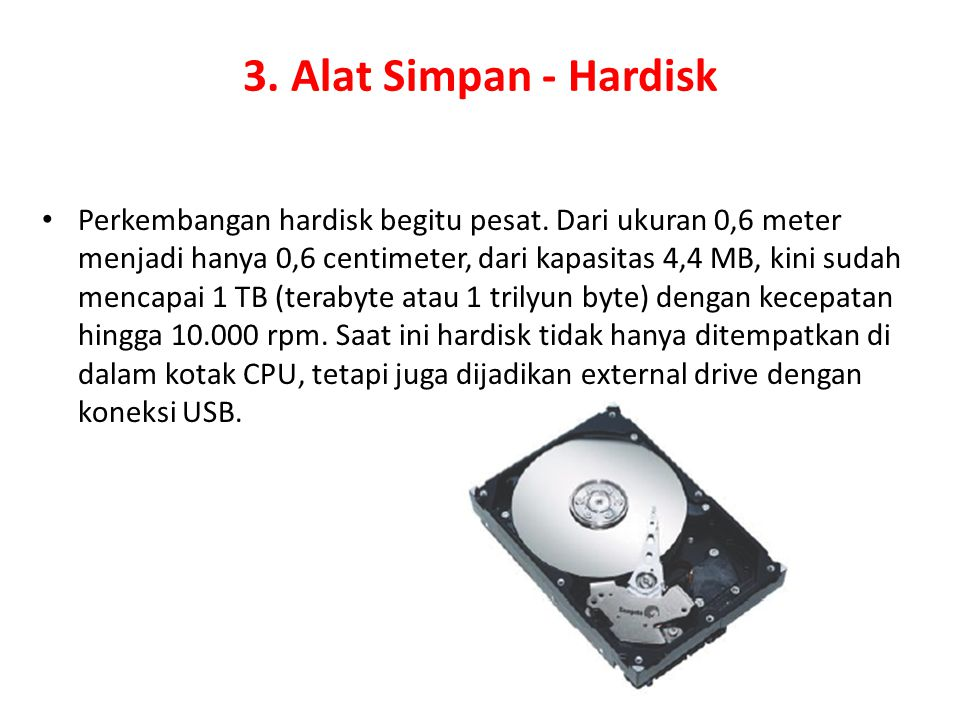 3. Alat Simpan - Hardisk