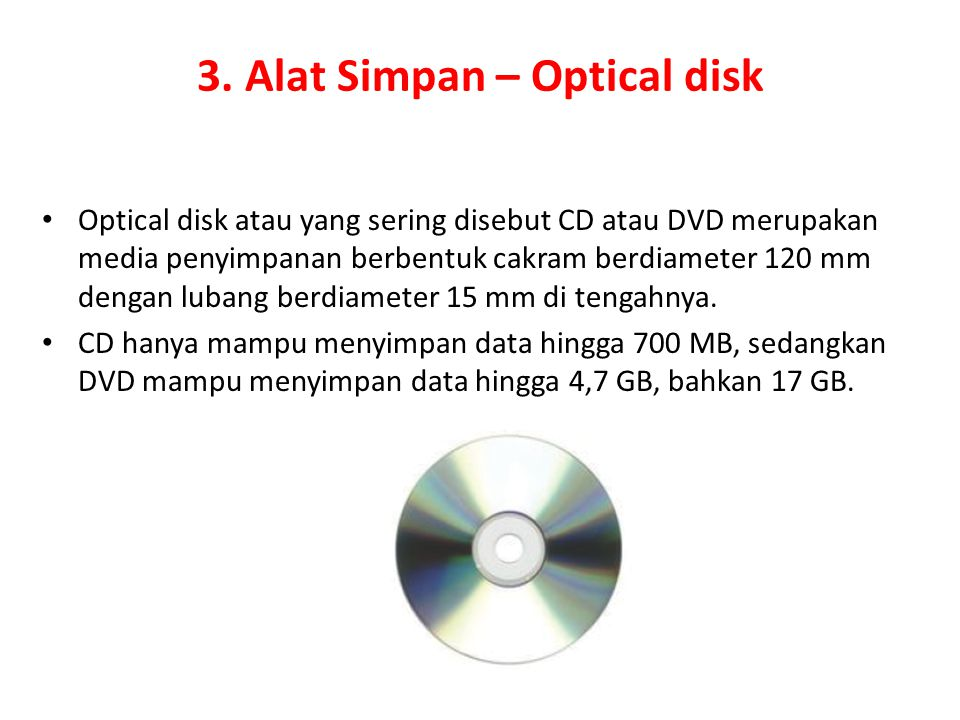 3. Alat Simpan – Optical disk
