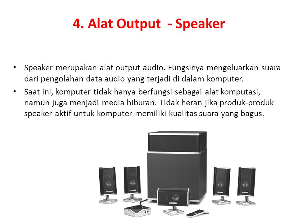 4. Alat Output - Speaker