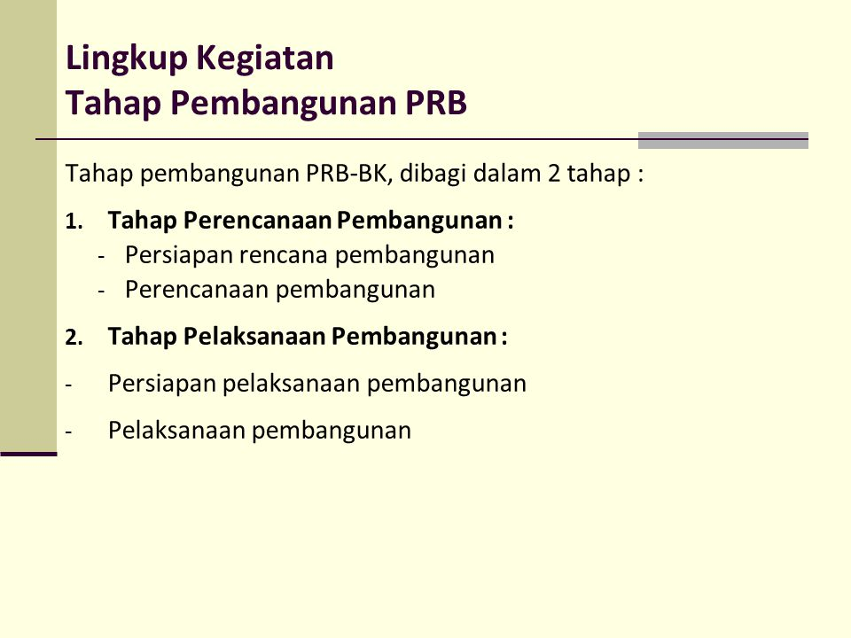 Lingkup Kegiatan Tahap Pembangunan PRB