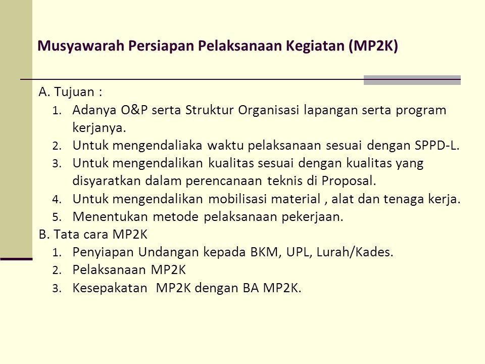 Musyawarah Persiapan Pelaksanaan Kegiatan (MP2K)