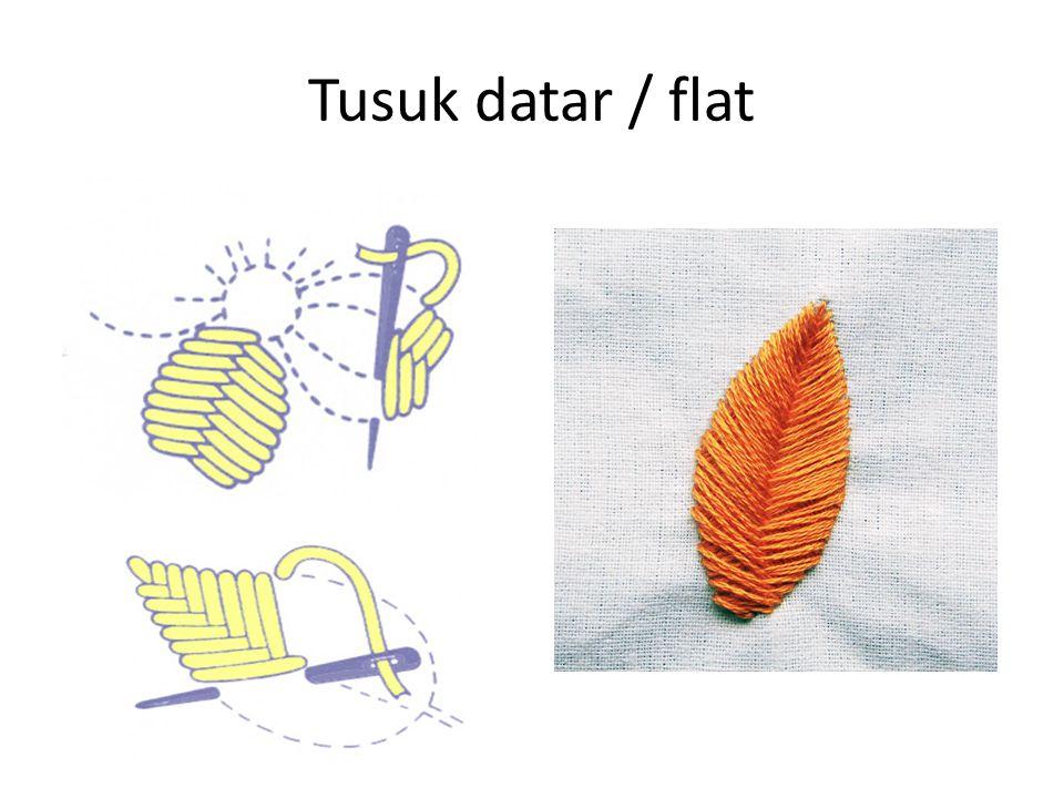 Tusuk datar / flat