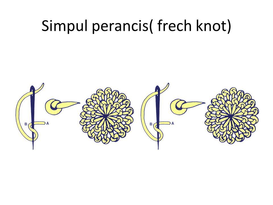 Simpul perancis( frech knot)