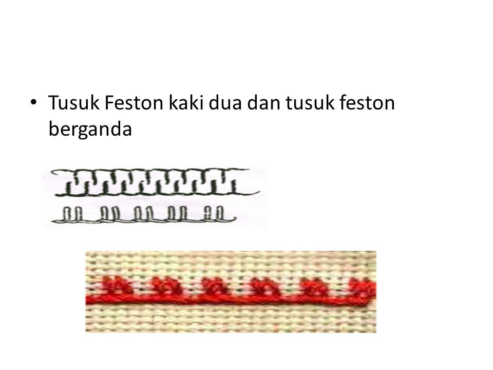 Tusuk Feston kaki dua dan tusuk feston berganda