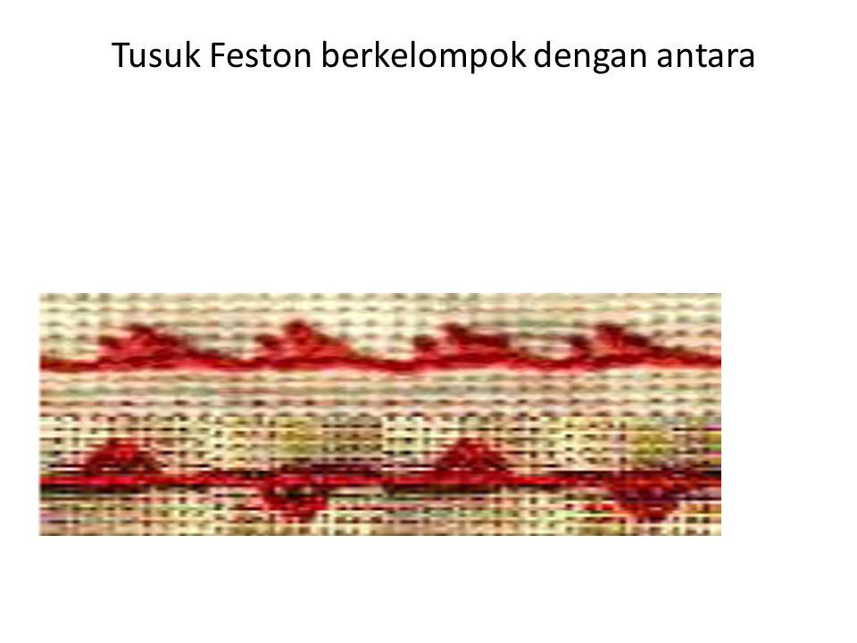 Tusuk Feston berkelompok dengan antara