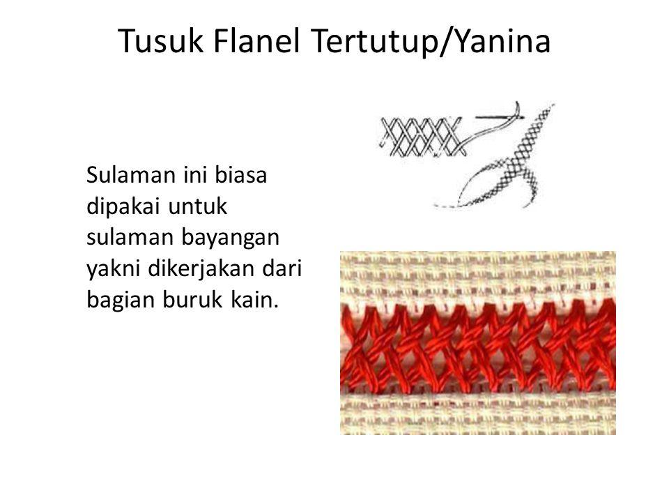 Tusuk Flanel Tertutup/Yanina