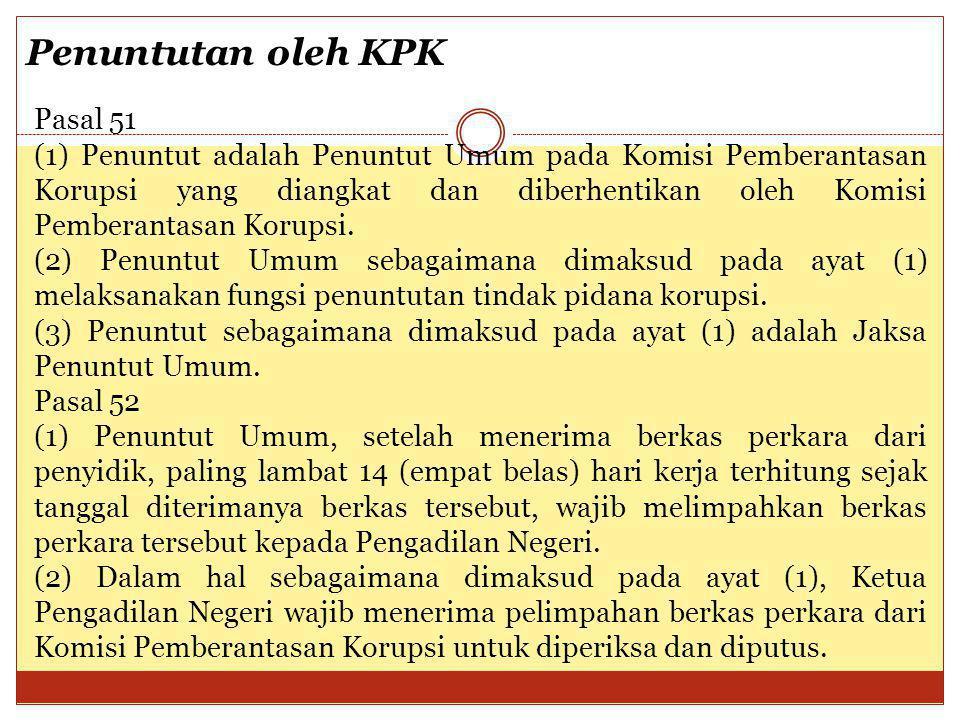 Penuntutan oleh KPK Pasal 51