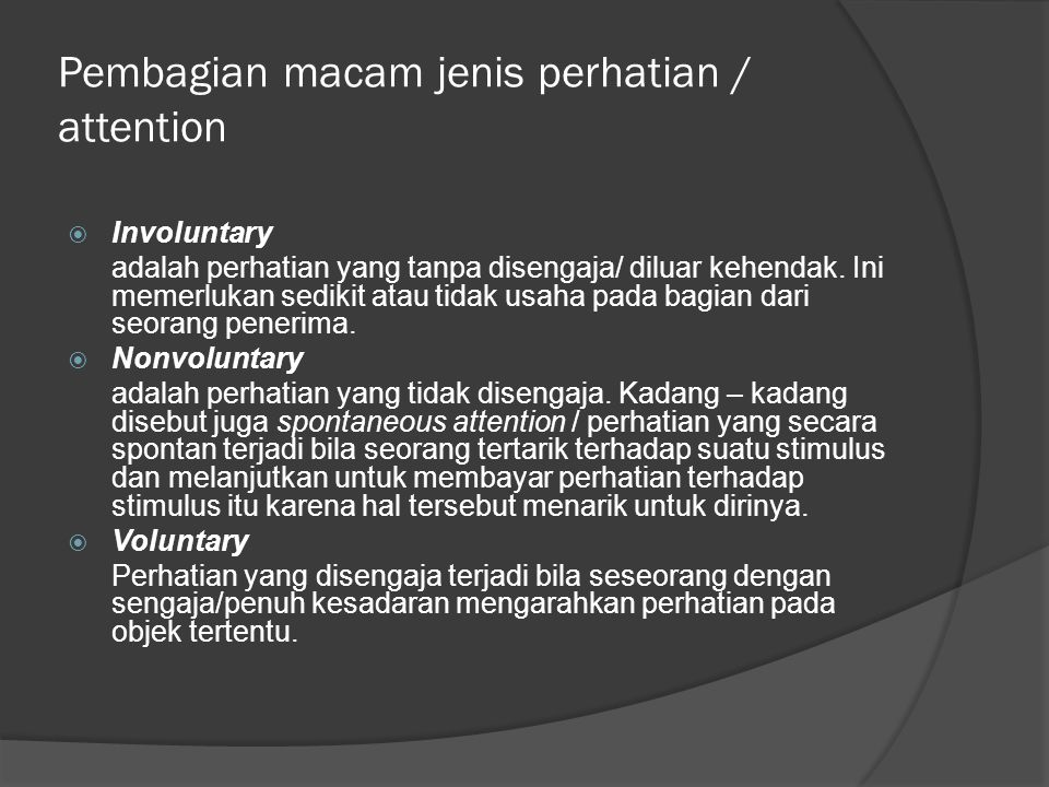 Pembagian macam jenis perhatian / attention