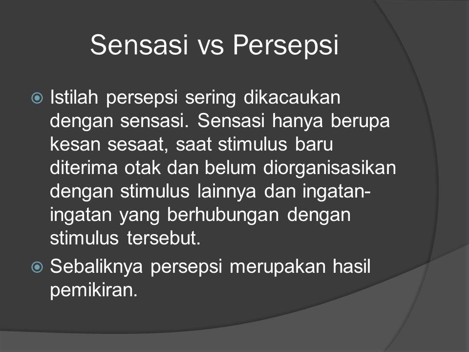 Sensasi vs Persepsi