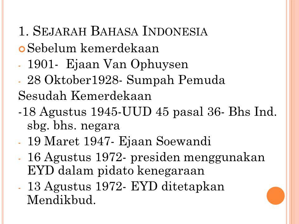 1. Sejarah Bahasa Indonesia