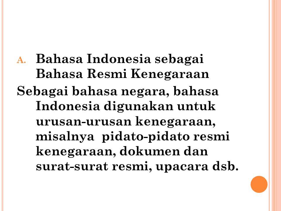 Bahasa Indonesia sebagai Bahasa Resmi Kenegaraan