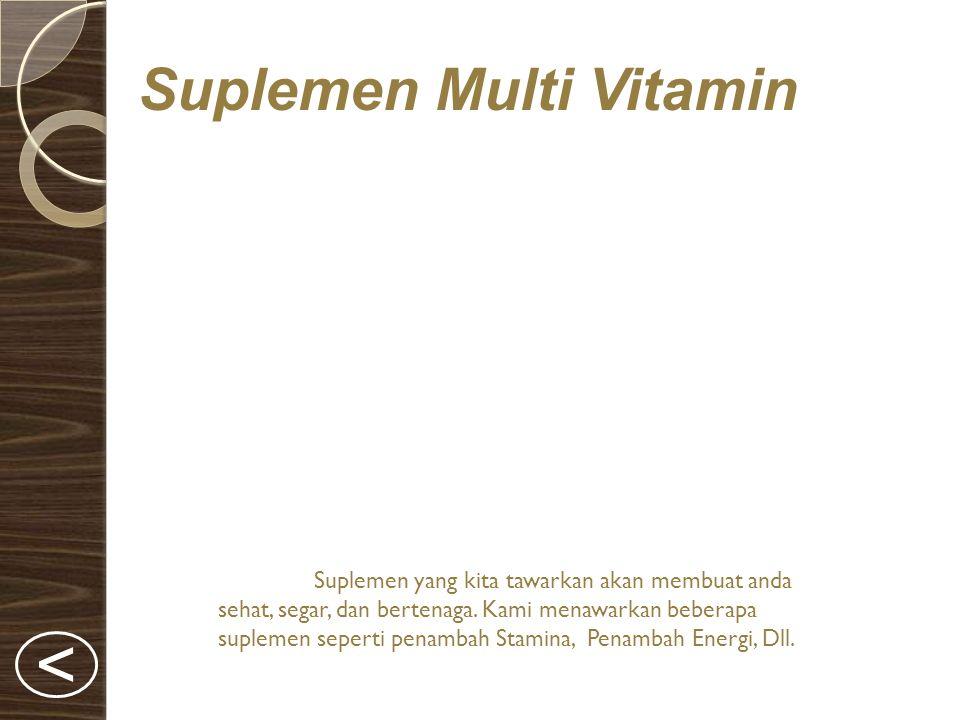 < Suplemen Multi Vitamin