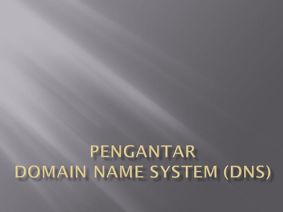 Pengantar Domain Name system (dns)
