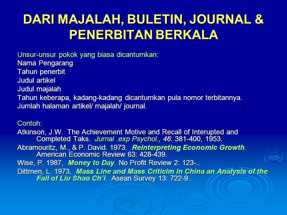 DARI MAJALAH, BULETIN, JOURNAL & PENERBITAN BERKALA