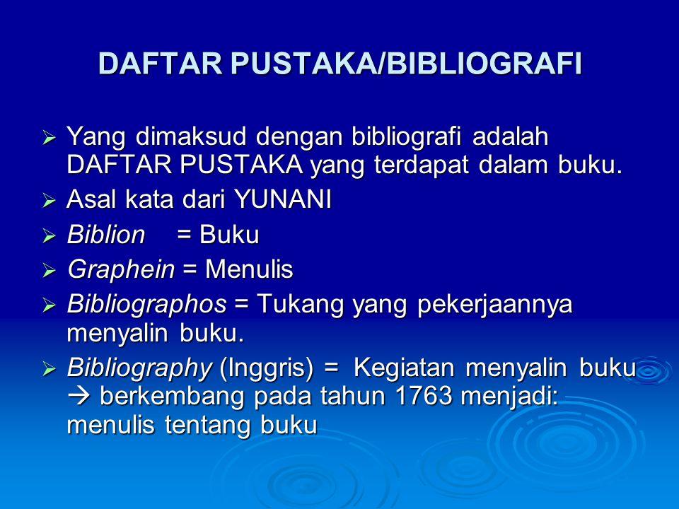 DAFTAR PUSTAKA/BIBLIOGRAFI