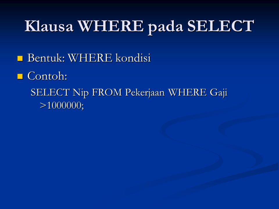 Klausa WHERE pada SELECT