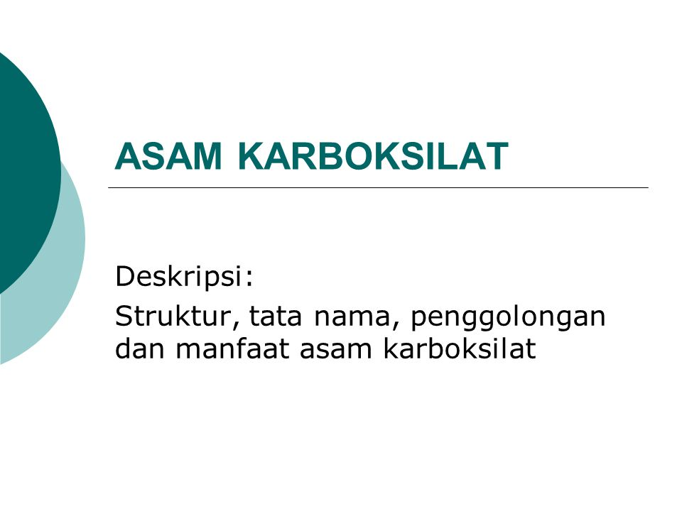 ASAM KARBOKSILAT Deskripsi: