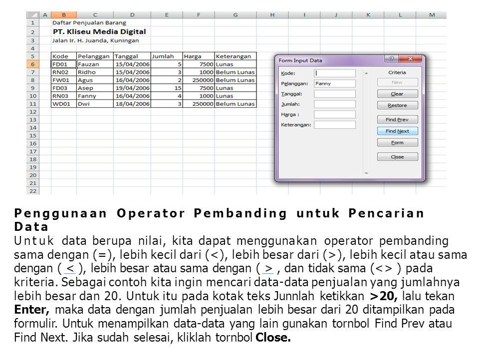 Penggunaan Operator Pembanding untuk Pencarian Data