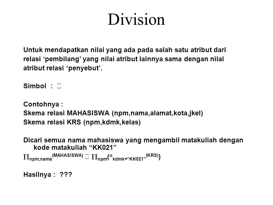 Division Untuk mendapatkan nilai yang ada pada salah satu atribut dari