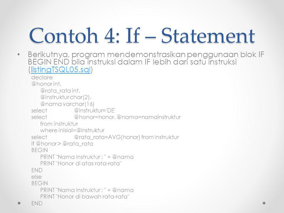 Contoh 4: If – Statement