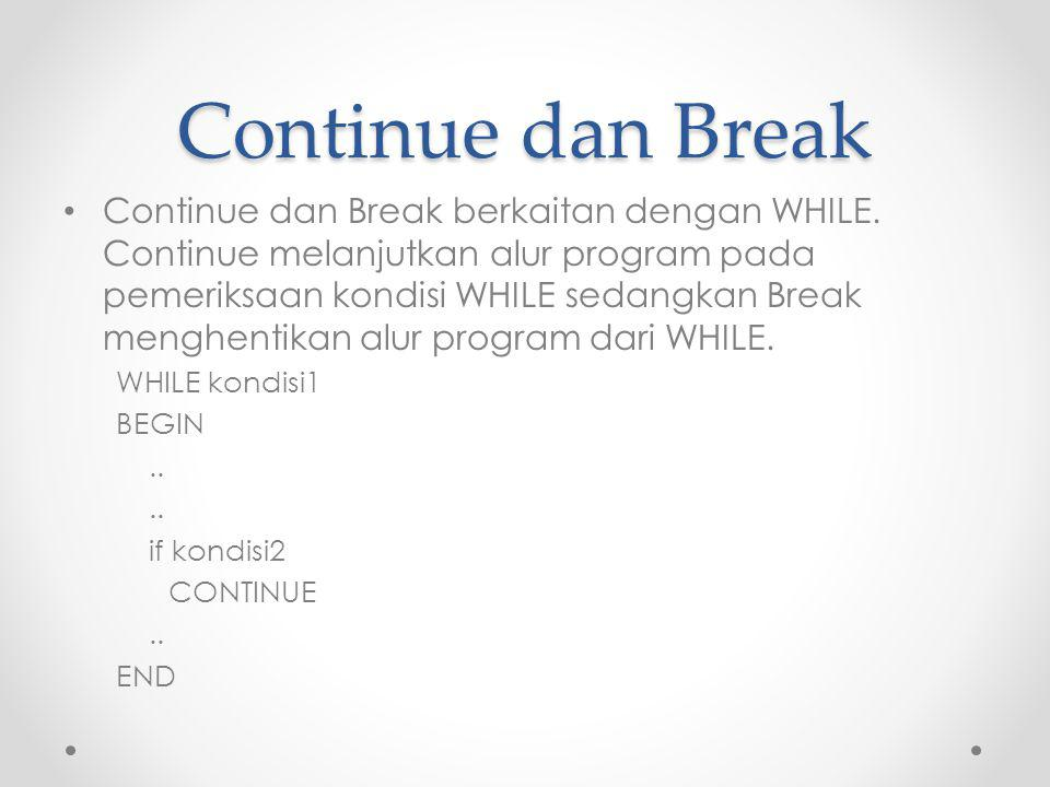 Continue dan Break
