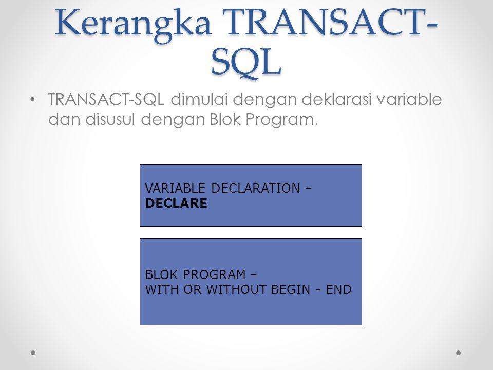 Kerangka TRANSACT-SQL