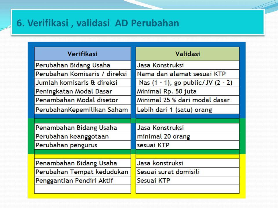 6. Verifikasi , validasi AD Perubahan