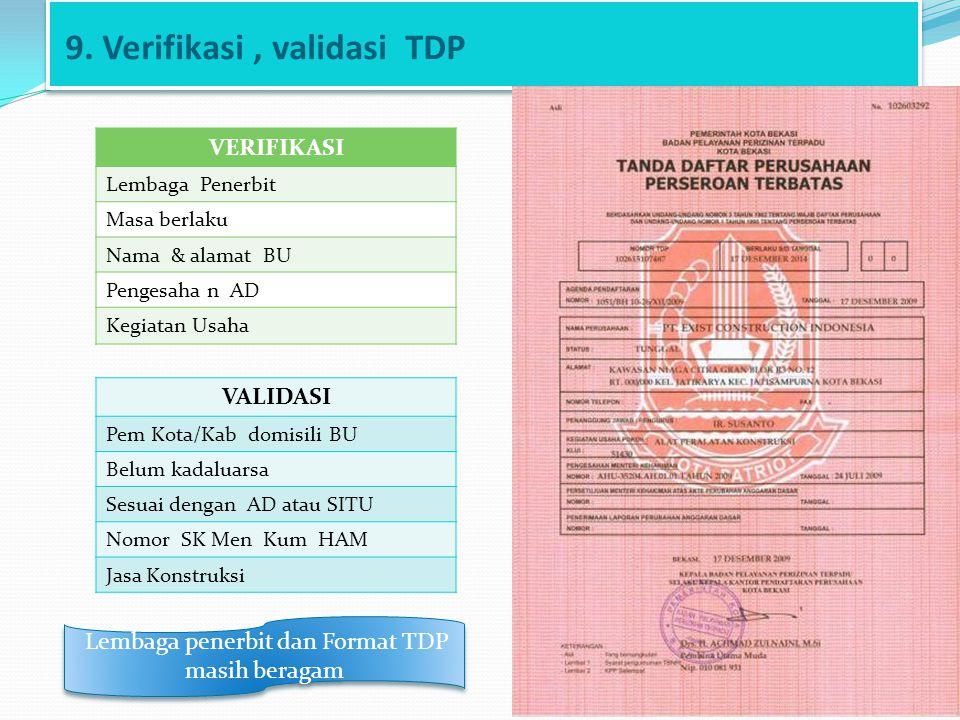 9. Verifikasi , validasi TDP