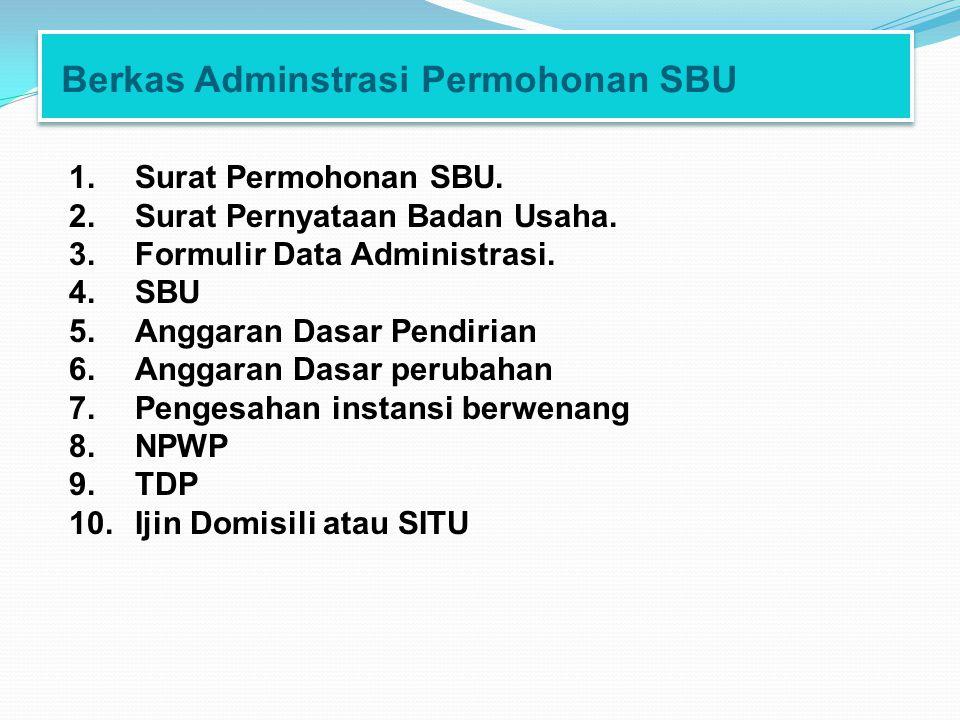 Berkas Adminstrasi Permohonan SBU