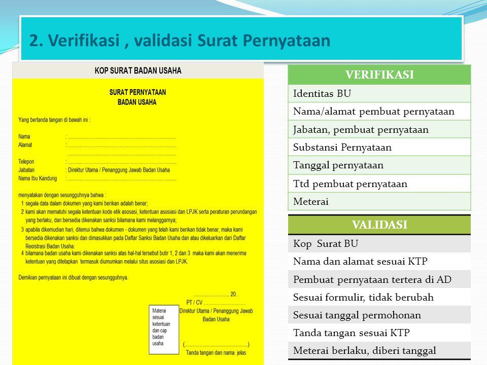 2. Verifikasi , validasi Surat Pernyataan