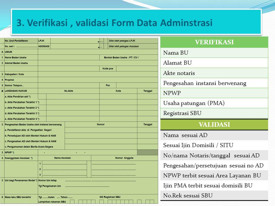 3. Verifikasi , validasi Form Data Adminstrasi