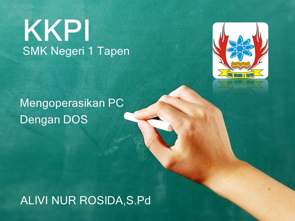 KKPI SMK Negeri 1 Tapen Mengoperasikan PC Dengan DOS