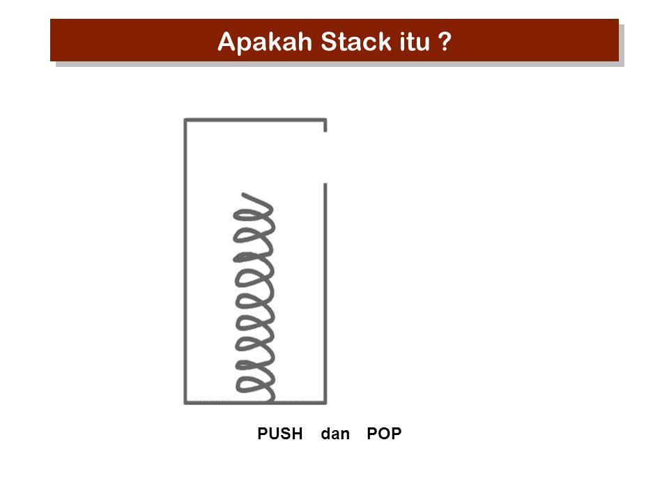 Apakah Stack itu PUSH dan POP